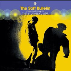 the flaming lips- soft bulletin