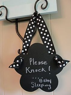 Chalkboard Ideas ~ Sleeping baby nap time sign.