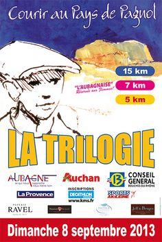 Course Trilogie de Pagnol 15 KM. Le dimanche 8 septembre 2013 à AUBAGNE.  08H45
