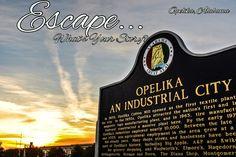 Find your Escape…  Opelika, Alabama