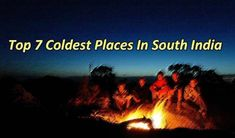 Top 7 Coldest Places In South India | Waytoindia.com    http://travel-blog.waytoindia.com/coldest-places-in-south-india/