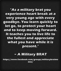 I love being a BRAT it's taught me a lot Military Child Month, Military Brat, Army Brat, Military Retirement, Military Girlfriend, Military Quotes, Military Spouse, Early Retirement, Military Style