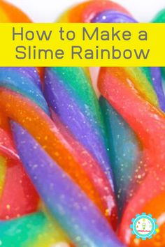 Combine your loves in this beautiful glitter rainbow slime recipe! It's the perfect slime recipe for St. Patrick's Day or any time you need a burst of rainbow color in your classroom or home! Baking Soda Slime, Borax Slime, Sparkle Slime, Glitter Slime, Rainbow Slime, Rainbow Crafts, Clear Glue Slime, Ways To Make Slime, Colorful Slime