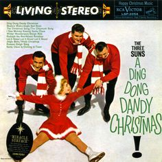 The Three Suns A Ding Dong Dandy Christmas RCA Victor – LSP-2054 1959