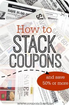 How to Stack Coupons effectively to save 50% or more with your coupons. You can see a huge improvement in your saving when you learn how to stack coupons.