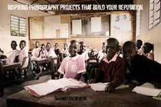Inspiring Photography Projects That Build Your Reputation