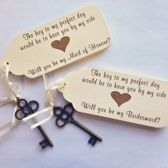 A beautiful handmade shabby chic WHITE chunky wooden tag, attached to a stunning bronze antique vintage styled key with pretty ribbon. This vintage key is a unique way to ask your special friend. Asking Bridesmaids, Bridesmaids And Groomsmen, Will You Be My Bridesmaid, Wedding Bridesmaids, Will You Be My Maid Of Honor, Wedding 2017, Our Wedding, Wedding Gifts, Dream Wedding