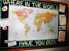 Where in the World Have You Been? Bulletin Board (study abroad/diversity awareness theme?)