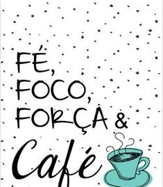 Fé, foco, força e café Lettering Tutorial, Retro Cafe, Positive Phrases, Cafe Art, Coffee Pictures, Posca, Letter Art, My Coffee, Inspire Me