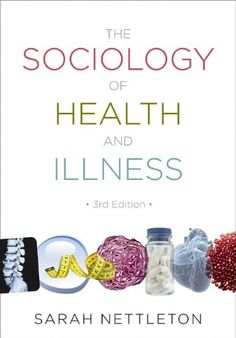 The Sociology of Health and Illness by Sarah Nettleton http://www.amazon.com/dp/0745646018/ref=cm_sw_r_pi_dp_a8KRub0TAC3YY