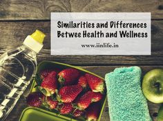 """The Difference Between Health and Wellness. According to the World Health Organization, """"Health is a state of complete physical, mental and social well-being and not merely the absence of disease or infirmity. Health And Wellness, Health Fitness, Similarities And Differences, Social Well Being, World Health Organization, Physically And Mentally, Environmental Health, Health Coach, Nutritious Meals"""