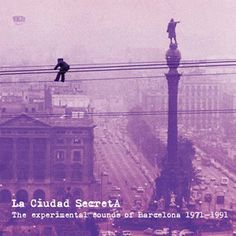 va - la ciudad secreta: the experimental sounds of barcelona 1971-1991 (3x12inch vinyl lp)