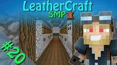 Minecraft - LeatherCraft SMP | Episode 20 - Garbage Repurpose MK 300 60FPS