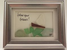 Follow your dreams - Original, one-of-a-kind sea glass design of a sailboat on the ocean waves $20.00 USD