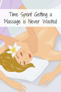 Time spent getting a massage is never wasted. call for making the most out of your time for your well-being. Massage Logo, Massage Quotes, Getting A Massage, Good Massage, Massage Envy, Massage Therapy Humor, Massage Room Design, Massage Marketing, Massage Benefits