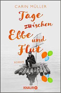 Tage zwischen Ebbe und Flut: Roman: Amazon.de: Carin Müller: Bücher