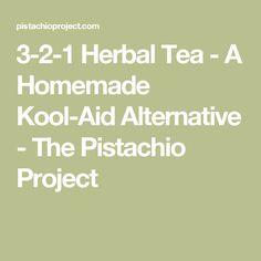 3-2-1 Herbal Tea - A Homemade Kool-Aid Alternative - The Pistachio Project