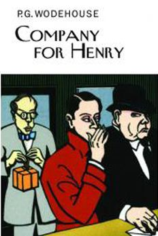 "Company for Henry by P.G. Wodehouse-  a damn good muddle though I'm a bit sorry that it didn't come to a ""head"". It was all so calmly resolved... Still, hilarious Wodehousian muddle!!"