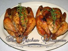 The Kitchen Whisperer Roasted Cornish Hens with Herbed Compound Butter