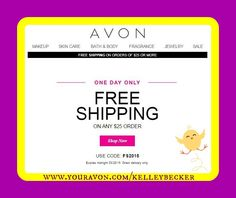 YAY! There's nothing like FREE SHIPPING on a Friday!!! www.youravon.com/kelleybecker