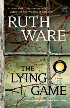 The Lying Game: A Novel by Ruth Ware - Gallery/Scout Press Ruth Ware Books, Daisy Books, Reese Witherspoon Book Club, Book Club List, Good Books, Books To Read, The Lying Game, Earth Book, Mystery Books