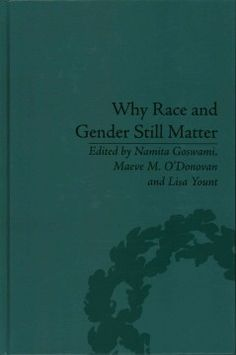 Why race and gender still matter (ebook) Be Still, New Books, Gender, University, Cards Against Humanity, Racing, Auto Racing, Lace, Community College