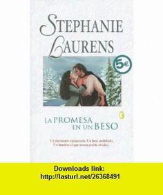 PROMESA EN UN BESO, LA (Spanish Edition) (9788466618267) Stephanie Laurens, Martin Rodriguez Courel , ISBN-10: 8466618260  , ISBN-13: 978-8466618267 ,  , tutorials , pdf , ebook , torrent , downloads , rapidshare , filesonic , hotfile , megaupload , fileserve