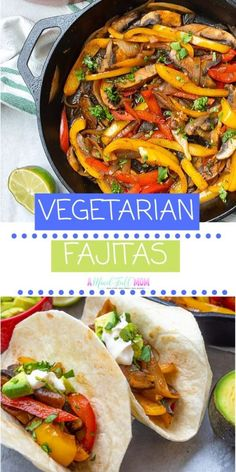 You only need a few ingredients and less than 30 minutes to make these delicious Vegetarian Fajitas. Vegetarian, vegan friendly, and even an option for oil free, these Vegetable Fajitas are still hearty while being an incredibly healthy meal! Vegetarian Fajitas, Vegan Fajitas, Quick Vegetarian Meals, Vegan Dinners, Healthy Fajitas, Vegetarian Options, Vegetarian Food, Vegan Food, Mexican Food Recipes
