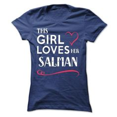 This girl loves her SALMAN - #gifts for guys #day gift. BUY-TODAY  => https://www.sunfrog.com/Names/This-girl-loves-her-SALMAN-hidaublktd-Ladies.html?id=60505