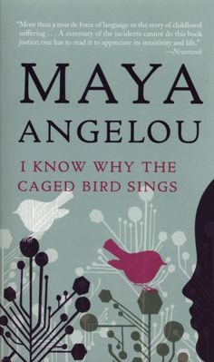 A classic African-American book that must be read--I Know Why The Caged Bird Sings.