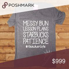 XS-XL #teacherlife messy bun Starbucks luxury tee Arrived in sizes XS-XL. These run big / are unisex sizing in luxury tees, extremely soft and well made. Limited quantities. Again it's a luxury tee. Size XS is in my flat lay. Cotton blend. Pair with a cardigan and layering necklace for a polished on the go look! Bundle to save Sweet Sassy Vines Boutique Tops Tees - Short Sleeve