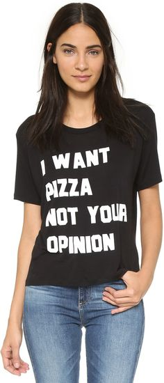 I want pizza, not your opinion.