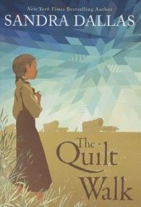 Children's Book: Quilt Walk, unusually good. 11 and up