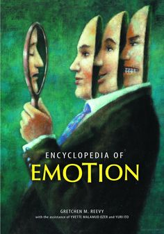 Encyclopedia of Emotion - Gretchen Reevy, Yvette Malamud Ozer, Yuri Ito (2010)