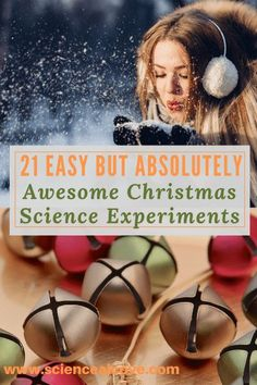 21 Easy but Absolutely Awesome Christmas Science Experiments