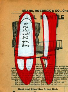 I like this, but I think I would use a page with the old fashioned shoes. I just saw one of those reproduction Sears catalogs on clearance sale the other day for a buck. Illustrations, Illustration Art, My Favorite Color, My Favorite Things, Shoe Show, Shoe Art, Journal Pages, Bible Journal, Altered Books