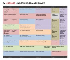 The North Korea–approved 2015 TV Grid. http://www.funnyordie.com/pictures/1d85cc9fd7/the-north-korea-approved-2015-tv-grid