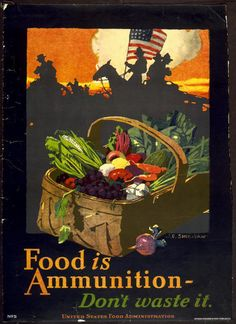 food, food and drug administration, war, military, vintage, vintage posters, free download, graphic design, retro prints, classic posters, Food is Ammunition, Don't Waste It - Vintage US Food Administration War Military Poster