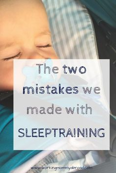 sleep training - baby sleep - toddler sleep - CIO - sleep habits - getting sleep - bedtime - sleeptraining