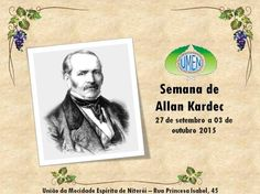UMEN Convida para a Semana de Allan Kardec - Niterói - RJ - http://www.agendaespiritabrasil.com.br/2015/09/24/umen-convida-para-a-semana-de-allan-kardec-niteroi-rj/