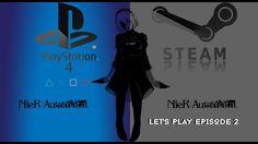 Lets Play Nier Automata Ep 2