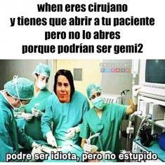 Cirujano precavido xd Para más imágenes graciosas y memes en Español descarga a App https://www.huevadas.net/app o visita: https://www.Huevadas.net #momos #memes #humor #chistes #viral #amor #huevadasnet