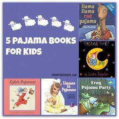 Pajama books for kids- have fun with pajama time