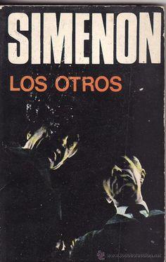 'Los otros', Georges Simenon. Una muerte, una herencia, un pasado, una expectativa, el retrato de una familia desmembrada