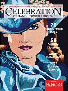 $25.95 w/free Prime shipping NEW hardcover, USED from $9.94 +$3.99 shipping, Celebration of Hand-Hooked Rugs 26 by Rug Hooking Magazine https://www.amazon.com/dp/1945550015/ref=cm_sw_r_pi_dp_x_4DYjzbWTTPX1C