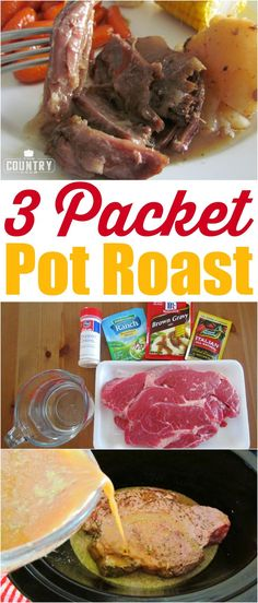 Three Packet Pot Roast recipe from The Country Cook. The best tasting pot roast I've ever made!