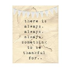 There is always, always, always something to be thankful for – 8×10 Inspirational Art Print