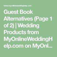 Guest Book Alternatives (Page 1 of 2)   Wedding Products from MyOnlineWeddingHelp.com on MyOnlineWeddingHelp.com
