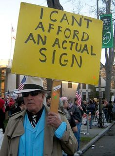 60 Funny Protest Signs – Funnyfoto   Funny Pictures - Videos - Gifs - Page 60