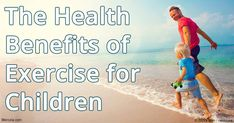 Health benefits of #exercise in children